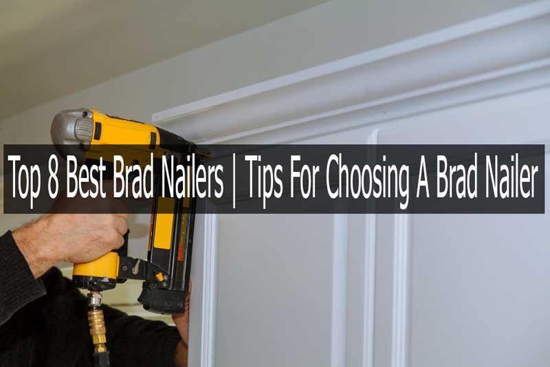 Brad Nailers