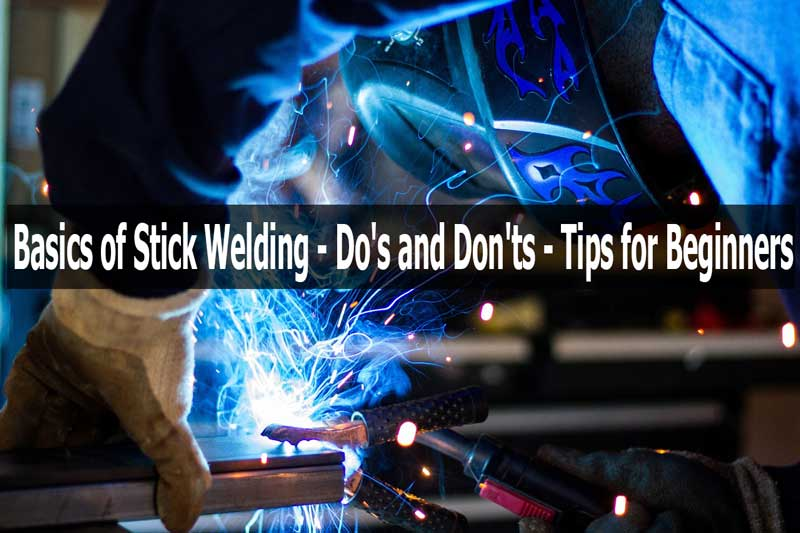Basics of Stick Welding