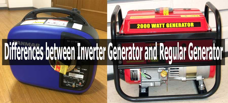 Inverter Generator Vs Regular Generator
