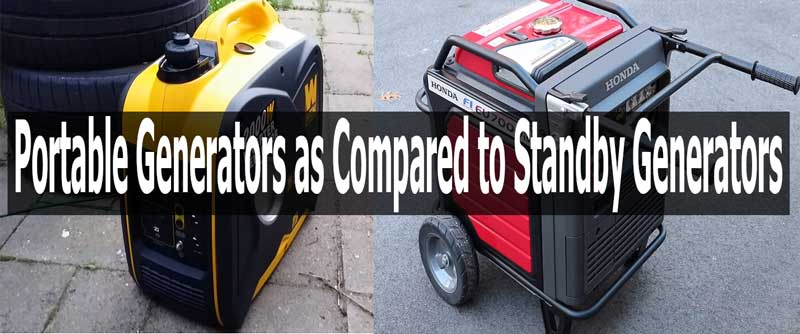 Portable Generators Vs Standby Generators